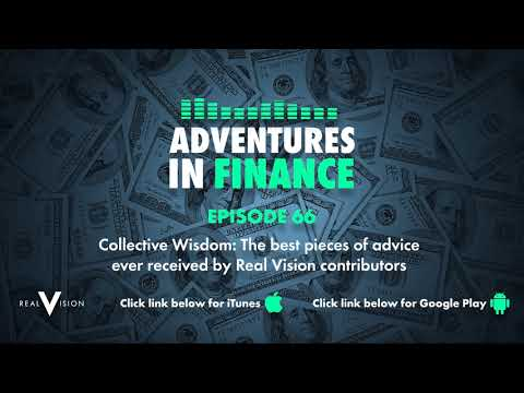 Adventures in Finance Ep 66 - Collective Wisdom: Contributors share their best pieces of advice