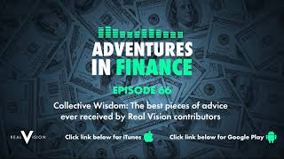 Adventures in Finance Ep 66 - Collective Wisdom: Contributors share their best pieces of advice thumbnail