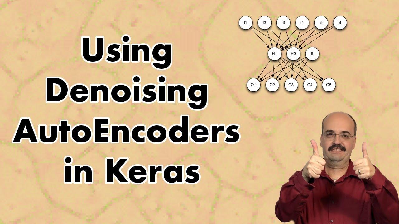 Using Denoising AutoEncoders in Keras (14 2)