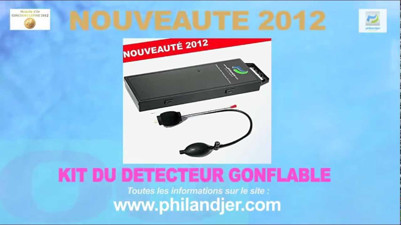 kit philandjer nouveaute 2012 detecteur de fuites piscine gonflable youtube. Black Bedroom Furniture Sets. Home Design Ideas