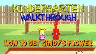 Kindergarten Walkthrough - Kindergarten Gameplay - Cindy/How to get the Flower - Let's Play