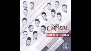 Banda Carnaval - El Problema Es Tuyo (2015)