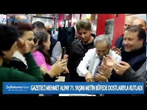 GAZETECİ MEHMET ALPAY 71  YAŞINI METİN BÜFEDE DOSTLARIYLA KUTLADI