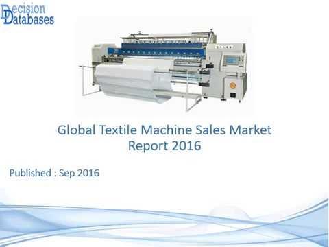 Global Textile Machine Sales Market Report 2016