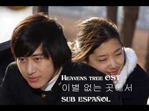 Heaven's tree OST 이별 없는 곳에서 Lee Wan
