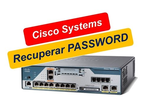 Recuperar password de acceso a router Cisco Systems.