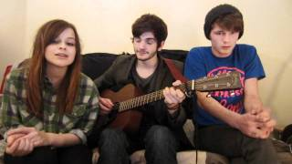 Harry & Alfie with Gabrielle Aplin - Home - Edward Sharpe and The Magnetic Zeros Acoustic Cover