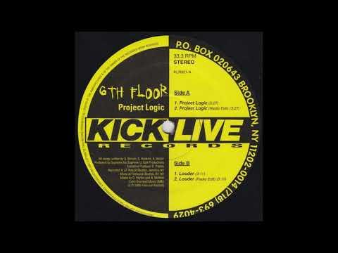 6th Floor - Project Logic / Louder (Rare 1995 NY Rap)