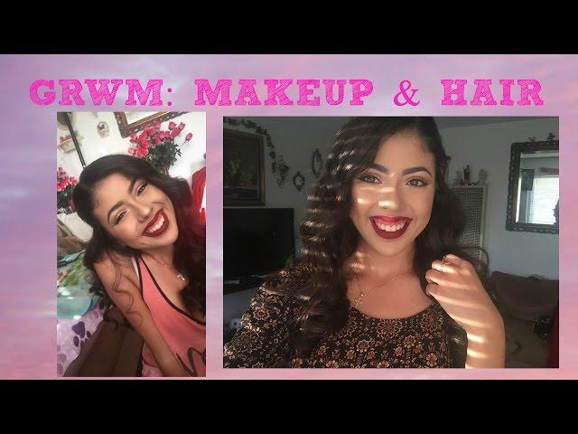 GRWM: MAKEUP & HAIR