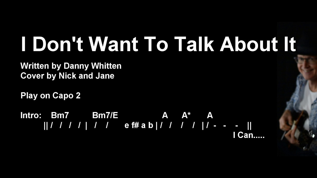 I Don't Want To Talk About It   Chords and Lyrics   Guitar Lesson