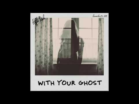 High Rule - With Your Ghost (Official Audio)