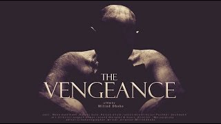 The Vengeance (A Film By Milind Dhoke)