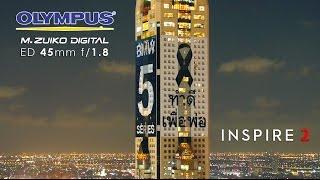 DJI INSPIRE 2 X5S Olympus 45mm @ Baiyoke Tower II Night Flight
