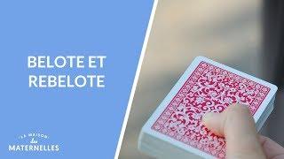 Belote et rebelote !  - La Maison des maternelles #LMDM