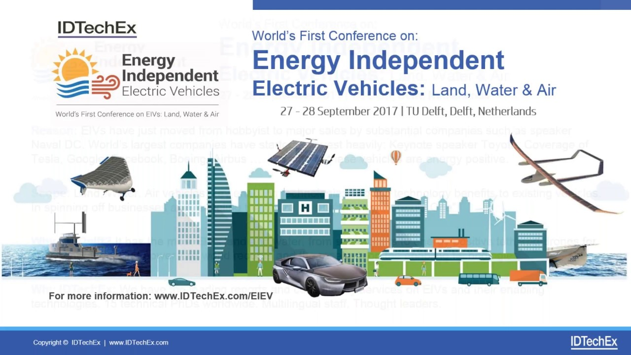 World S First Conference On Energy Independent Electric Vehicles Land Water Air An Overview
