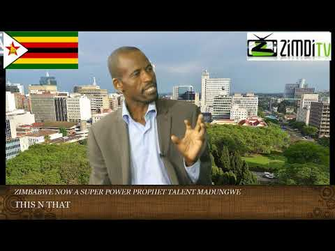 'Zim now a super power' says Prophet Talent Madungwe