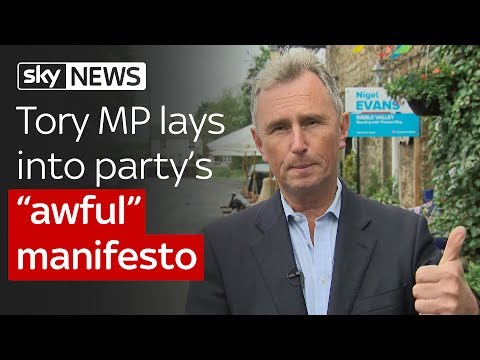"Tory MP Nigel Evans lays into his own party over ""awful"" election manifesto"