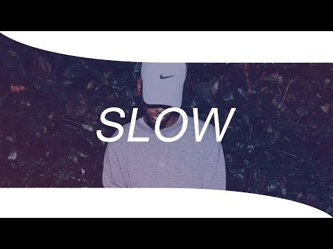 Bryson Tiller Type Beat – ''SLOW'' Trap/Rap Instrumental Beat 2018