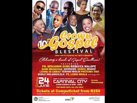 Shongwe & Kuphuka @Crown Gospel Blesitval 24 June 2017