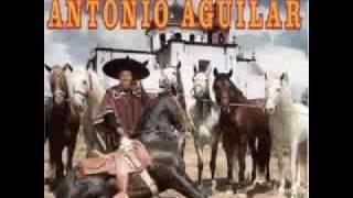 ANTONIO AGUILAR - EL PUENTE ROTO