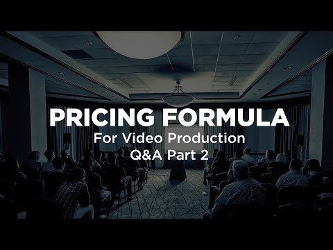 Pricing Formula Q&A (Part 2) for Video Production