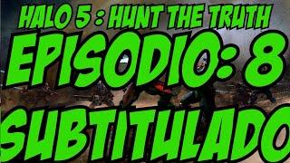 "Halo 5:Hunt the Truth Ep: 8 -"" DRIP, DRIP, DRIP"" subtitulado en español latino HD swarlok"