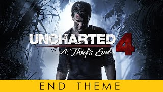 UNCHARTED 4 End Theme Soundtrack OST By Henry Jackman Official