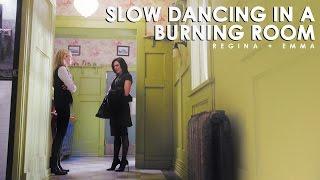 slow dancing in a burning room | regina/emma
