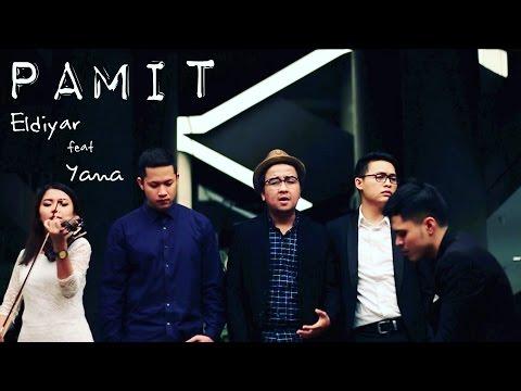 Pamit - Tulus (Cover) Eldiyar feat Yana