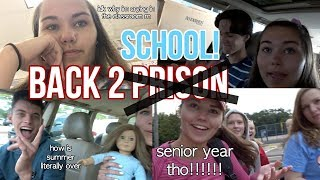 FIRST DAY OF SCHOOL VLOG (SENIOR YEAR)
