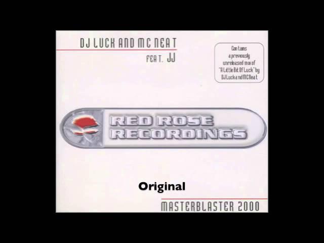 DJ Luck & MC Neat feat. JJ - Masterblaster - Original (UK Garage)