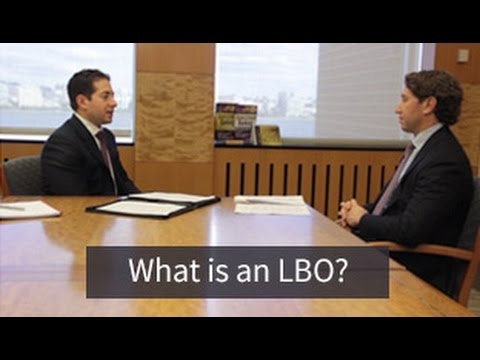 Investment Banking Mock Interview: What is an LBO?