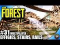 The Forest Let's Play EP 31 - Wood Rails, Stairs, Wall - Multiplayer W/ Kage848