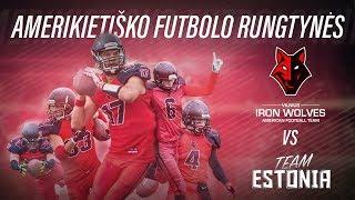 Amerikietiškas futbolas: Vilnius Iron Wolves vs Team Estonia | Baltijos amerikietiško futbolo lyga