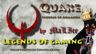Quake Scourge of Armagon HD 2013 (DarkPlaces Epsilon Ultra) - Walkthrough Compilation - Part 1