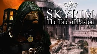 A Skyrim Story : The Tale of Paxton : Ch 1 Part 2