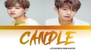 Lee Daehwi & Park Woojin - Candle (Color Coded Lyrics) Sub Indo | Lirik Terjemahan Indonesia