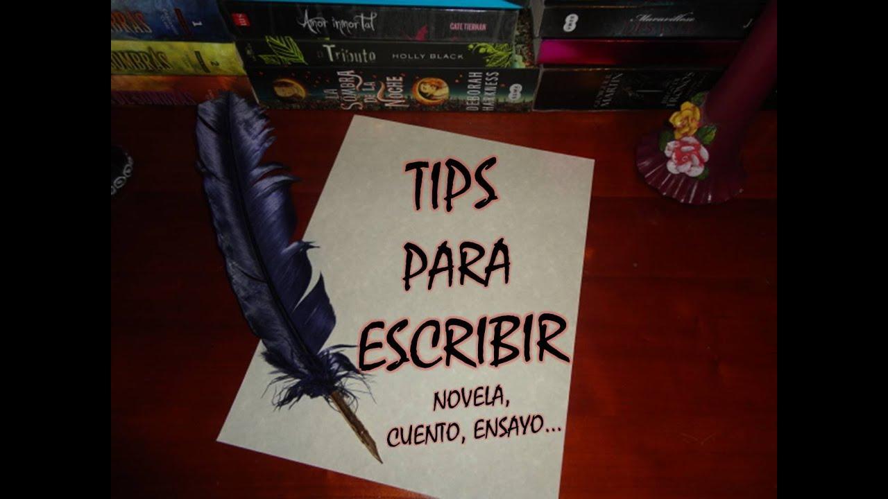 Tips para escribir (un libro, novela, cuento...) - YouTube