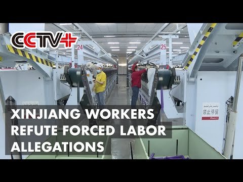 Cotton Textile Workers in Xinjiang Refute Forced Labor Allegations with Facts