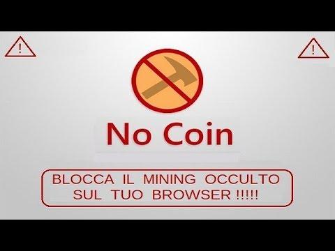 No Coin - bloccare il mining occulto con estensioni web.