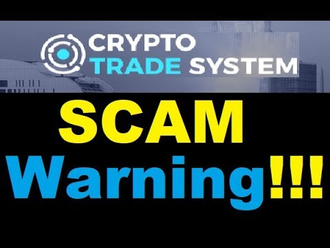 Crypto Trade System Review: DONT Join this SCAM (Fraud Evidence)