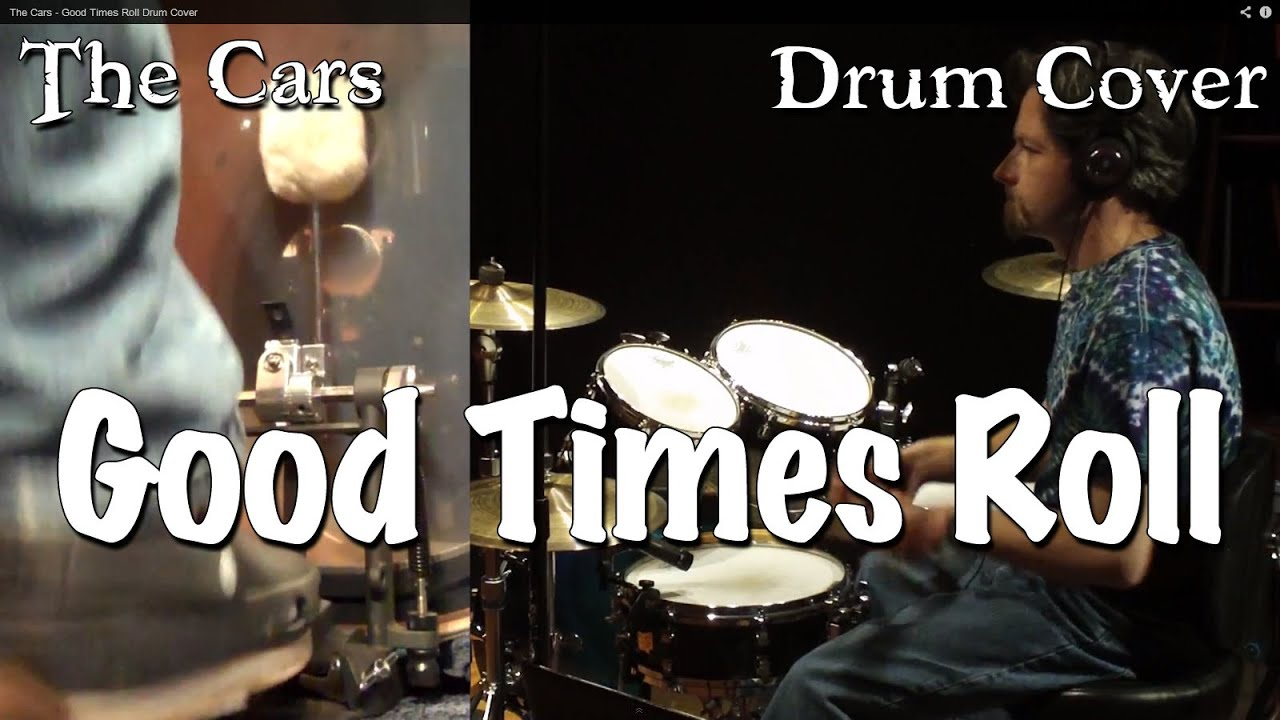 The Cars - Good Times Roll Drum Cover