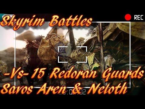 Skyrim Battles - Neloth & Savos Aren vs 15 Redoran Guards [Legendary Settings]