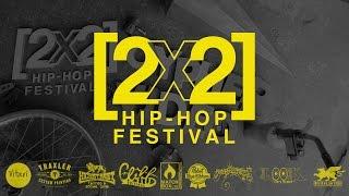 2x2 Hip-Hop Festival Cypher Video 2015