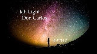 [432 Hz - Don Carlos - Jah Sun]