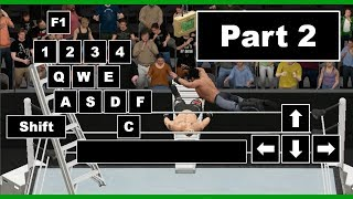 WWE 2K17 PC Controls[Part 2]Keyboard Controls[]9492Database