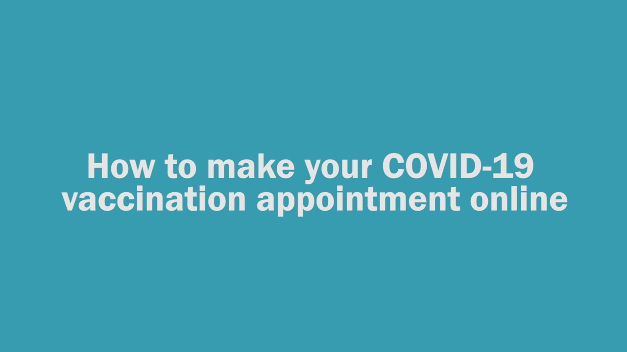 How To Make Your Covid 19 Vaccination Appointment Online Youtube