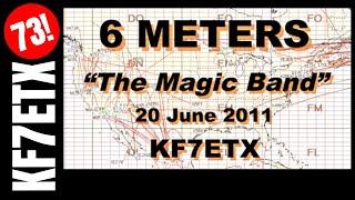 "6 Meters - ""The Magic Band"""