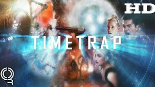 Time Trap | 2017 Official Movie Trailer #Sci-fi Film
