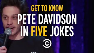 Get to Know Pete Davidson in Five Jokes